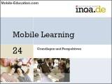 Mobile Learning - Grundlagen und Perspektiven